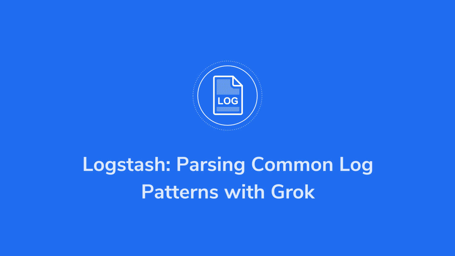 logstash parsing with grok