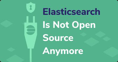elasticsearch not open source webinar